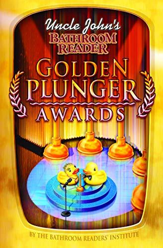 9781592238538: Uncle John's Bathroom Reader Golden Plunger Awards (Uncle John's Bathroom Readers)