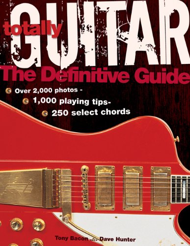 9781592238569: Totally Guitar: The Definitive Guide