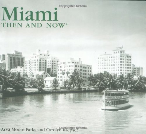 9781592238750: Miami: Then and Now