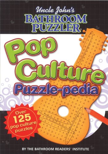 9781592238859: Uncle John's Bathroom Puzzler: Pop Culture Puzzle-Pedia