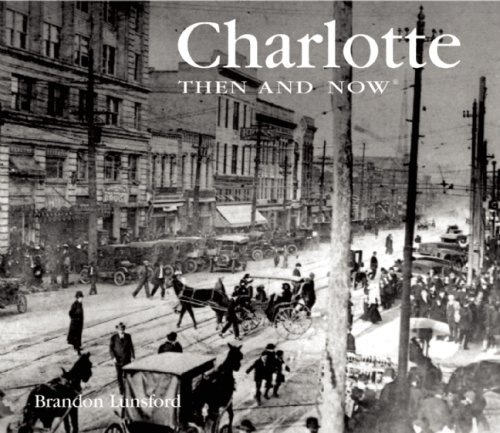 9781592239504: Charlotte Then and Now (Then & Now Thunder Bay)