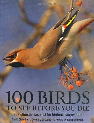 100 Birds to See Before You Die: David Chandler, Dominic