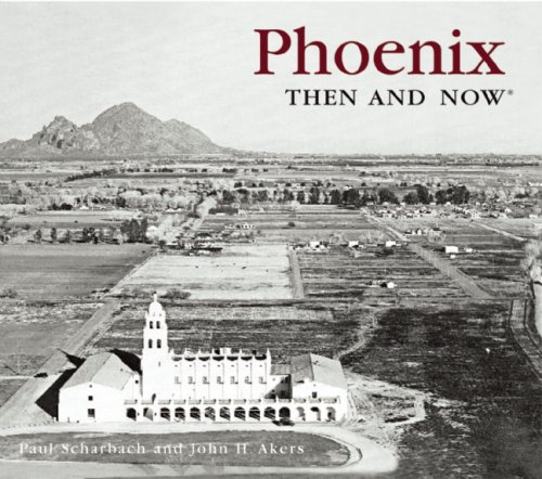 9781592239696: Phoenix Then and Now (Compact) (Then & Now Thunder Bay)