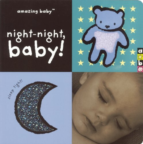 9781592239702: Night-Night, Baby! (Amazing Baby)