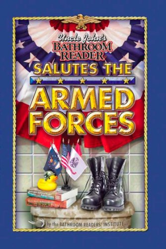 9781592239801: Uncle John's Bathroom Reader Salutes the Armed Forces