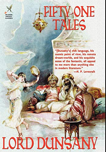 Fifty-One Tales (1592240062) by Edward John Moreton Dunsany