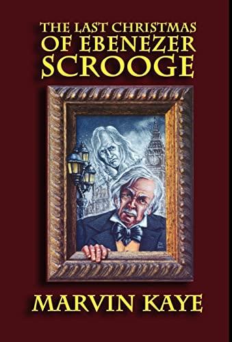 9781592240326: The Last Christmas of Ebenezer Scrooge
