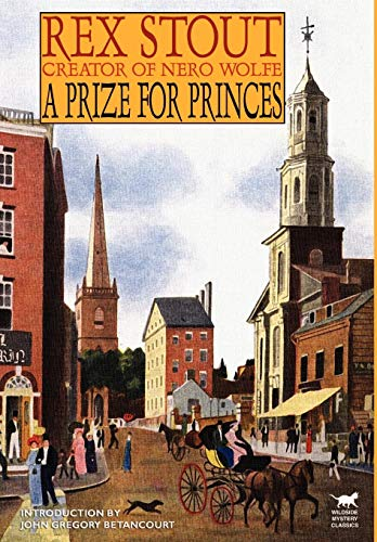 A Prize for Princes: Rex Stout