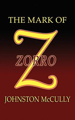 9781592240609: The Mark of Zorro
