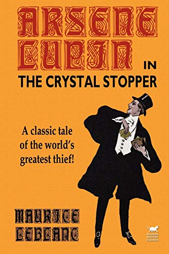 9781592240791: Arsene Lupin in The Crystal Stopper