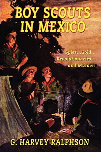 9781592240852: Boy Scouts in Mexico: or On Guard with Uncle Sam