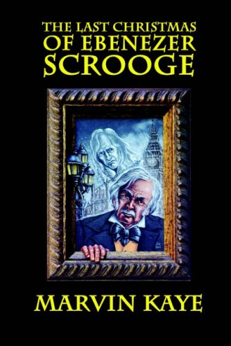9781592241330: The Last Christmas of Ebenezer Scrooge: The Sequel to A Christmas Carol