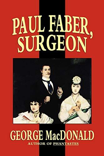 9781592242382: Paul Faber, Surgeon