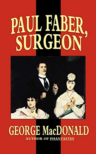 9781592242399: Paul Faber, Surgeon