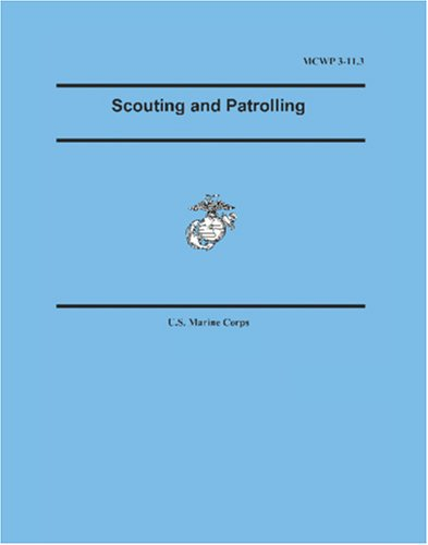 9781592242405: Marine Corps Warfighting Publication (MCWP) 3-11.3, Scouting and Patrolling