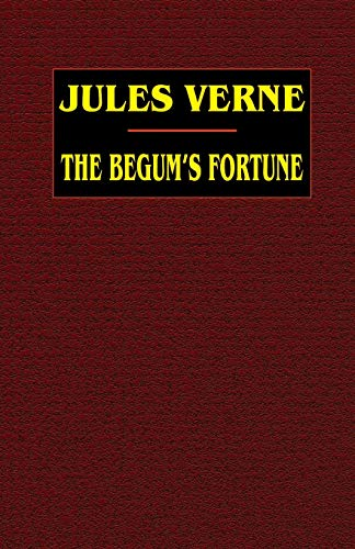 9781592242559: The Begum's Fortune