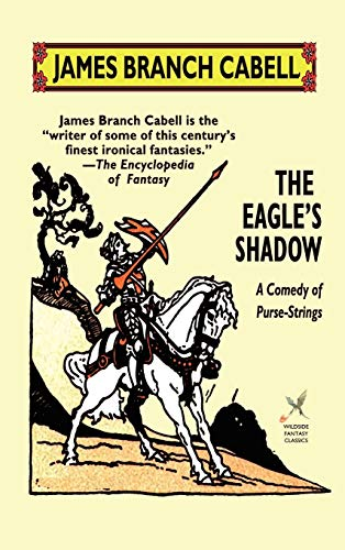 The Eagles Shadow: James Branch Cabell
