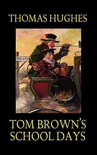 9781592242849: Tom Brown's School Days