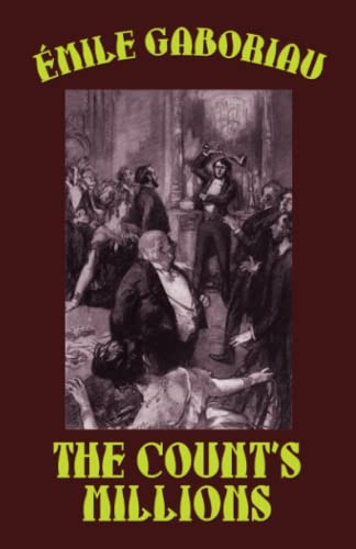 9781592242894: The Count's Millions