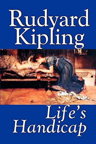 9781592243143: Life's Handicap by Rudyard Kipling, Fiction, Literary, Short Stories