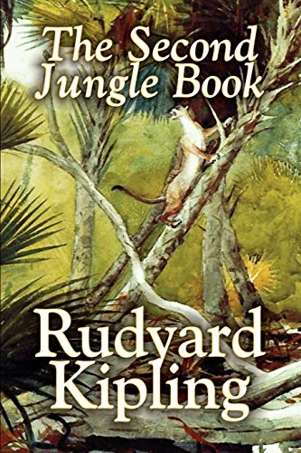 9781592243181: The Second Jungle Book by Rudyard Kipling, Fiction, Classics