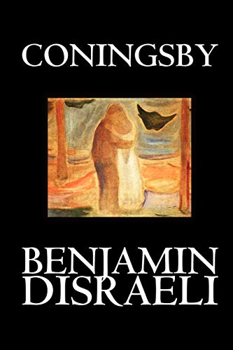 9781592244270: Coningsby by Benjamin Disraeli, Fiction, Classics, Psychological