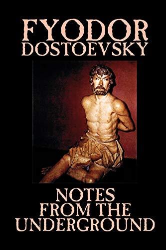 9781592244300: Notes from the Underground by Fyodor Mikhailovich Dostoevsky, Fiction, Classics, Literary
