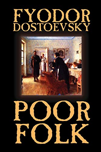 9781592244317: Poor Folk by Fyodor Mikhailovich Dostoevsky, Fiction, Classics