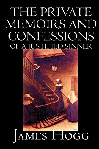 9781592244669: The Private Memoirs and Confessions of A Justified Sinner