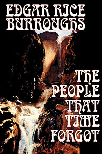 9781592244881: The People That Time Forgot by Edgar Rice Burroughs, Science Fiction