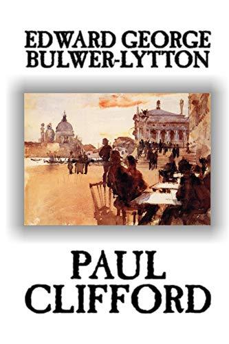 9781592245222: Paul Clifford by Edward George Lytton Bulwer-Lytton, Fiction