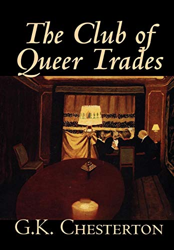 The Club of Queer Trades: G. K. Chesterton