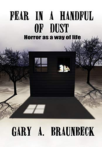 9781592246038: FEAR IN A HANDFUL OF DUST: Horror as a Way of Life