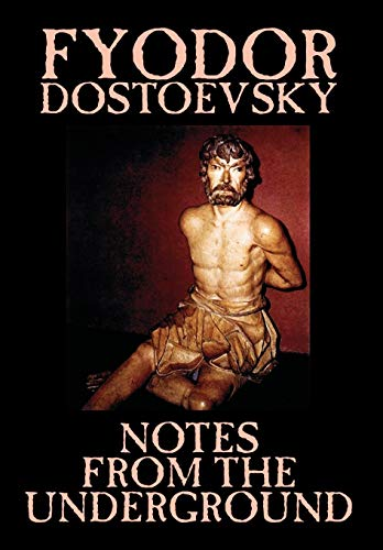9781592246304: Notes from the Underground by Fyodor Mikhailovich Dostoevsky, Fiction, Classics, Literary