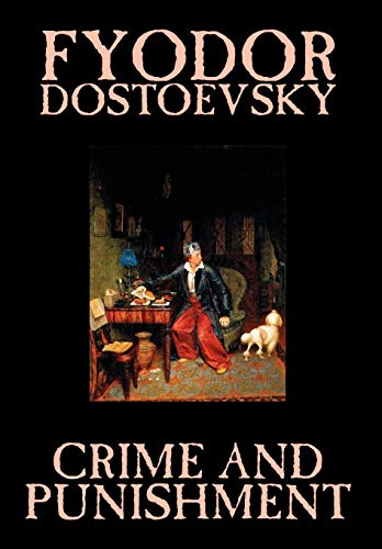 9781592246311: Crime and Punishment by Fyodor M. Dostoevsky, Fiction, Classics