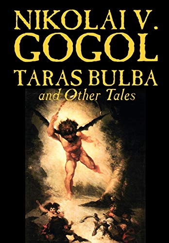 9781592246380: Taras Bulba and Other Tales by Nikolai V. Gogol, Fiction, Classics
