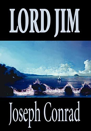 Lord Jim by Joseph Conrad, Fiction, Classics: Joseph Conrad