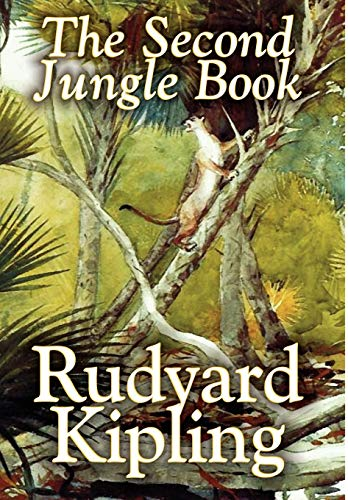 9781592246939: The Second Jungle Book by Rudyard Kipling, Fiction, Classics