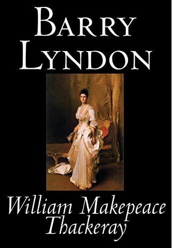 9781592246977: Barry Lyndon by William Makepeace Thackeray, Fiction, Classics