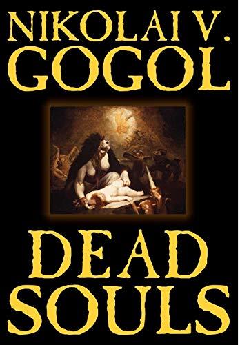 9781592247196: Dead Souls by Nikolai Gogol, Fiction, Classics