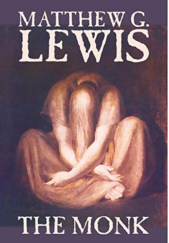 The Monk: Matthew G. Lewis