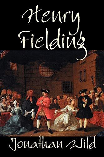 9781592247387: Jonathan Wild by Henry Fielding, Fiction, Classics, Literary