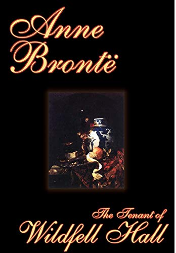 9781592247516: The Tenant of Wildfell Hall by Anne Bronte, Fiction, Classics (Wildside Classic)