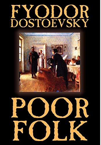 9781592247561: Poor Folk by Fyodor Mikhailovich Dostoevsky, Fiction