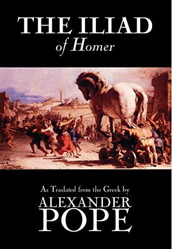 9781592247608: The Iliad by Homer, Classics, Literary Criticism, Ancient and Classical, Poetry, Ancient, Classical & Medieval