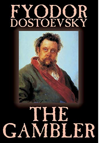 9781592247615: The Gambler by Fyodor M. Dostoevsky, Fiction, Classics.