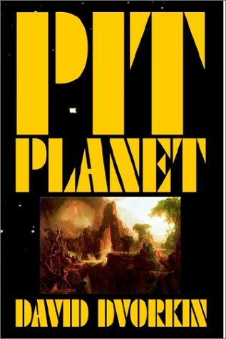 Pit Planet: Dvorkin, David