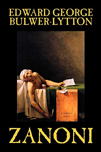9781592248414: Zanoni by Edward Bulwer-Lytton, Body, Mind & Spirit: Hermetism & Rosicrucianism