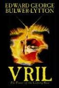 9781592248858: Vril, The Power of the Coming Race by Edward George Lytton Bulwer-Lytton, Science Fiction