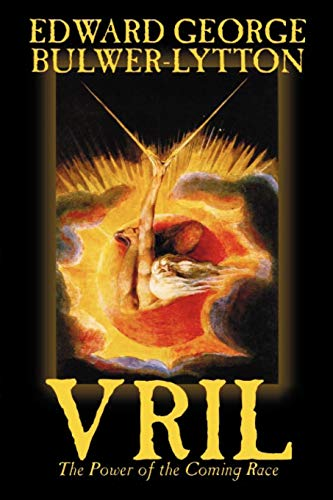 9781592248865: Vril, the Power of the Coming Race by Edward Bulwer-Lytton, Science Fiction